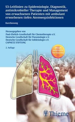 S3-Leitlinie zu Epidemiologie, Diagnostik, antimikrobieller Therapie und Management von erwachsenen Patienten mit ambula