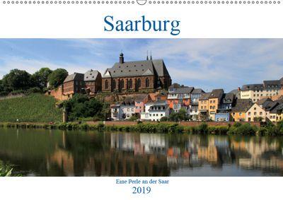 Saarburg - Eine Perle an der Saar (Wandkalender 2019 DIN A2 quer), Arno Klatt
