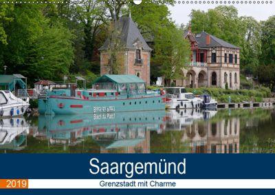 Saargemünd - Grenzstadt mit Charme (Wandkalender 2019 DIN A2 quer), Thomas Bartruff