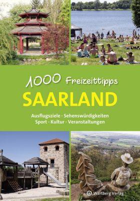 Saarland - 1000 Freizeittipps - Günther Klahm  