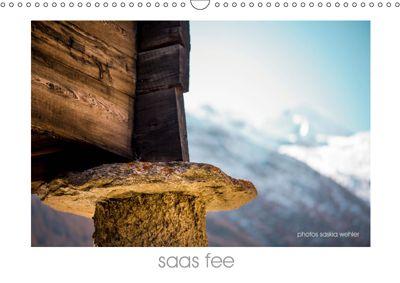 saas fee (Wandkalender 2019 DIN A3 quer), saskia wehler