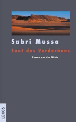 Saat des Verderbens, Sabri Mussa