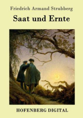 Saat und Ernte, Friedrich Armand Strubberg