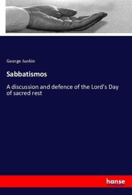 Sabbatismos, George Junkin
