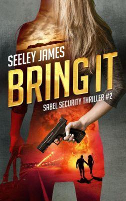 Sabel Origins: Bring It (Sabel Origins, #2), Seeley James