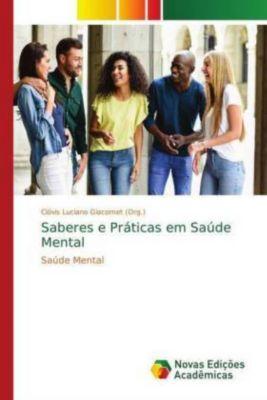 Saberes e Práticas em Saúde Mental, Clóvis Luciano Giacomet (Org.)