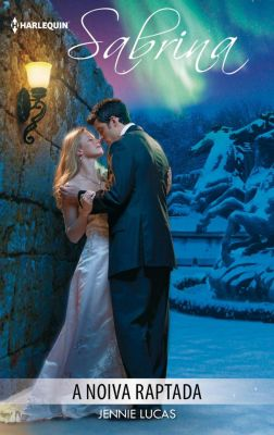 Sabrina: A noiva raptada, Jennie Lucas