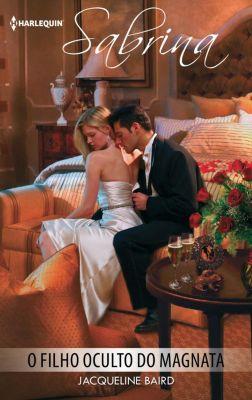 Sabrina: O filho oculto do magnata, Jacqueline Baird
