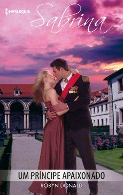 Sabrina: Um príncipe apaixonado, Robyn Donald