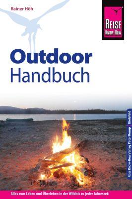 Sachbuch: Reise Know-How Outdoor-Handbuch, Rainer Höh