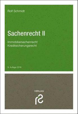 Sachenrecht II, Rolf Schmidt