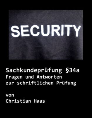 Sachkundeprüfung § 34a, Christian Haas