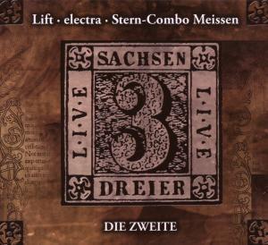 Sachsendreier Live 2, Electra, Lift, Stern Combo Meissen