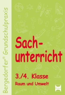 Sachunterricht, 3./4. Klasse, Raum und Umwelt, Mona Dechant, Karl-Walter Kohrs, Joachim Weyers