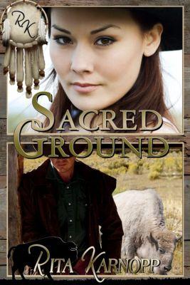 Sacred Ground, Rita Karnopp