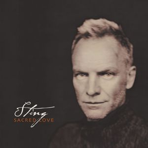 Sacred Love, Sting