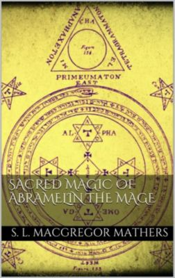 Sacred Magic Of Abramelin The Mage, S. L. MacGregor Mathers