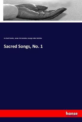 Sacred Songs, No. 1, Ira David Sankey, James McGranahan, George Coles Stebbins