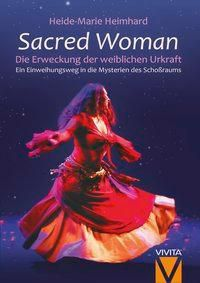 Sacred Woman - Heide-Marie Heimhard |