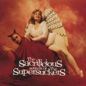 Sacrilicious, Supersuckers