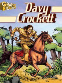 Saddleback's Graphic Biographies: Davy Crockett Graphic Biography