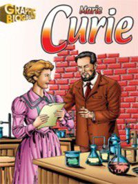 Saddleback's Graphic Biographies: Marie Curie Graphic Biography