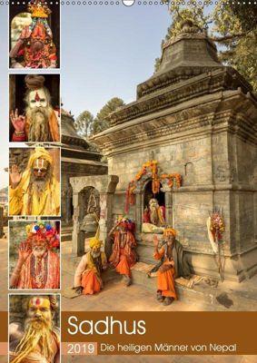 Sadhus - Die heiligen Männer von Nepal (Wandkalender 2019 DIN A2 hoch), Steffen Wenske
