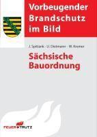 Sächsische Bauordnung, Jürgen Spittank, Ulrich Dietmann, Wolfram Kremer
