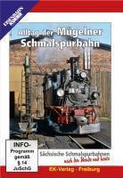 Sächsische Schmalspurbahnen nach der Wende und heute, DVDs: Tl.1 Alltag der Mügelner Schmalspurbahn, DVD