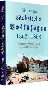 Sächsische Volkssagen, Robert Wolfram