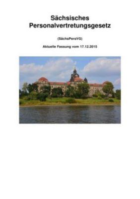 Sächsisches Personalvertretungsgesetz - Peter Frühwald pdf epub