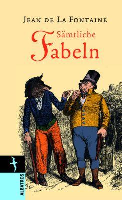Sämtliche Fabeln, Jean de La Fontaine