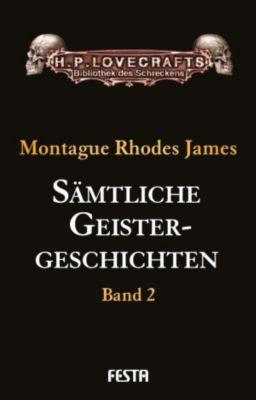 Sämtliche Geistergeschichten, M. R. James, Montague Rhodes James