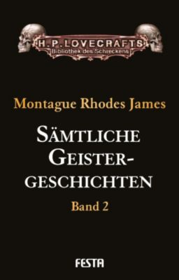 Sämtliche Geistergeschichten, M. R. James, Montague Rhodes James