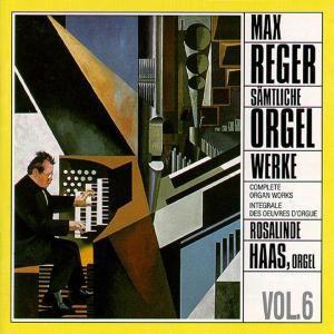 Sämtliche Orgelwerke Vol.6, Rosalinde Haas
