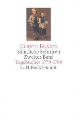 Sämtliche Schriften, 5 Bde.: Bd.2 Tagebücher 1779-1788, Ulrich Bräker