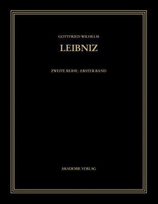 Sämtliche Schriften und Briefe: Bd.1 1663 - 1685, Gottfried Wilhelm Leibniz