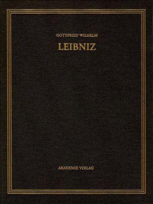 Sämtliche Schriften und Briefe. Mathematische Schriften 1673-1676. Arithmetische Kreisquadratur, Gottfried Wilhelm Leibniz