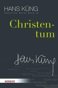 Sämtliche Werke: .16 Christentum - Hans Küng pdf epub