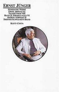 Sämtliche Werke: Bd.21 Strahlungen - Ernst Jünger pdf epub