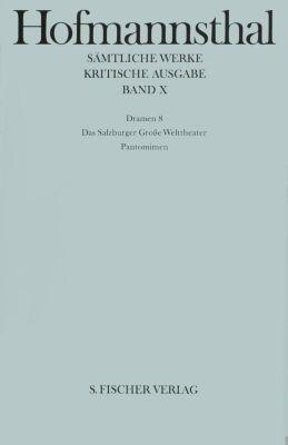 Sämtliche Werke, Kritische Ausg.: Bd.10 Dramen, Hugo von Hofmannsthal