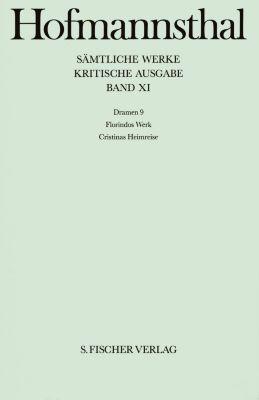 Sämtliche Werke, Kritische Ausg.: Bd.11 Dramen, Hugo von Hofmannsthal
