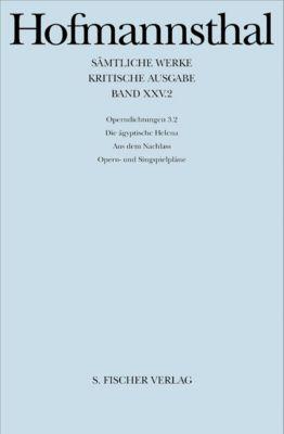 Sämtliche Werke, Kritische Ausg.: Bd.27 Ballette, Pantomimen, Filmszenarien, Hugo von Hofmannsthal