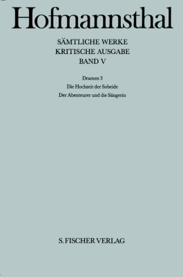 Sämtliche Werke, Kritische Ausg.: Bd.5 Dramen, Hugo von Hofmannsthal
