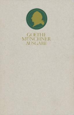 Sämtliche Werke nach Epochen seines Schaffens, Münchner Ausgabe: Bd.8/1 Briefwechsel zwischen Schiller und Goethe. Textband - Johann Wolfgang Goethe |