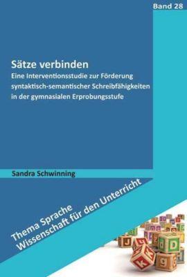 Sätze verbinden, Sandra Schwinning