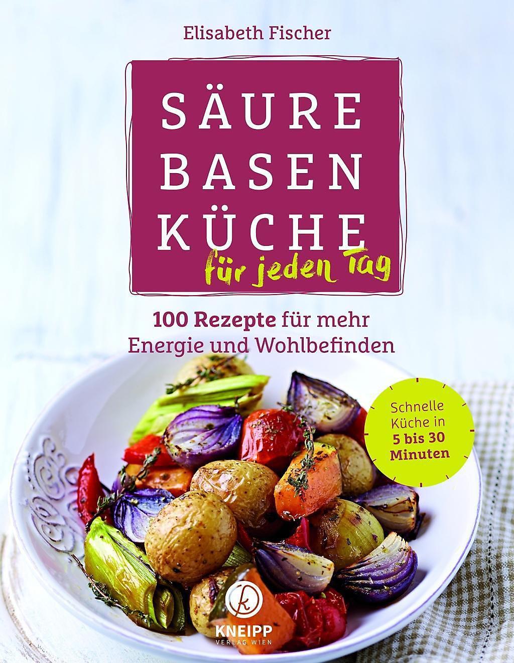 Säure-Basen-Küche für jeden Tag Buch versandkostenfrei bei ...