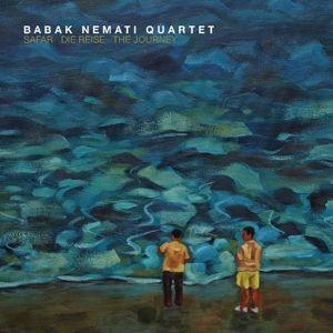 Safar-Die Reise-The Journey, Babak Quartet Nemati