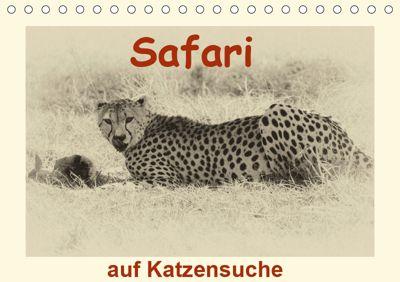 Safari - auf Katzensuche (Tischkalender 2019 DIN A5 quer), Susan Michel /CH