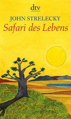 Safari des Lebens - John Strelecky |